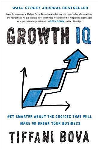 Couverture de Growth IQ: Get Smarter About the Choices that Will Make or Break Your Business par Tiffani Bova