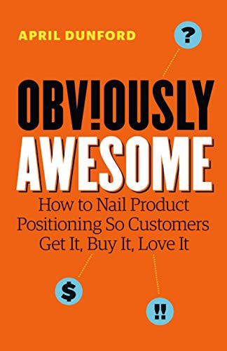 Couverture d'Obviously Awesome d'April Dunford